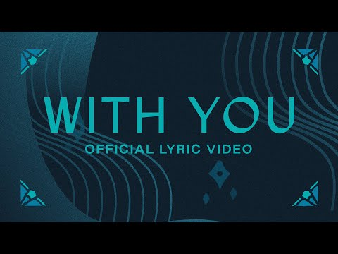 With You  Official Lyric Video  Elevation Worship