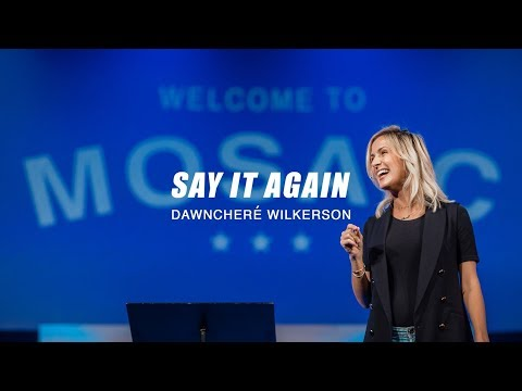Mosaic  DawnCher Wilkerson - Say It Again