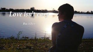 Love Isn't Easy - bec_ellen , Acoustic