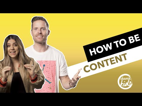 ChurchKids: How to Be Content