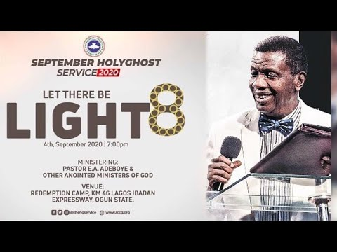 RCCG SEPTEMBER 2020 HOLY GHOST SERVICE - LET THERE BE LIGHT 8