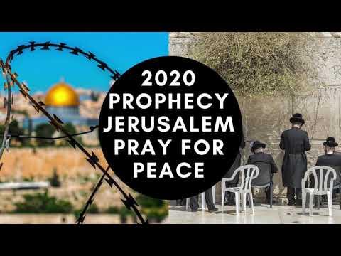 2020 Prophecy Jerusalem