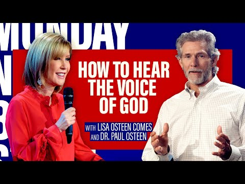 How To Hear The Voice Of God  Interview with Pastor Lisa Osteen Comes and Dr. Paul Osteen