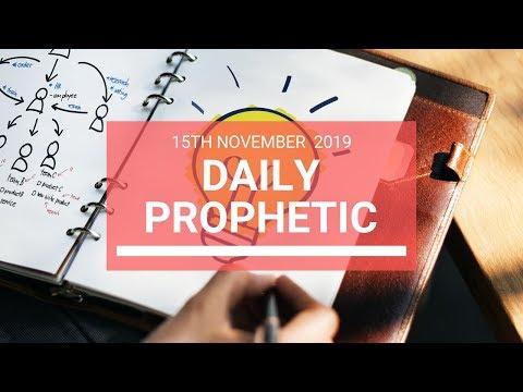 Daily Prophetic 15 November Word 6