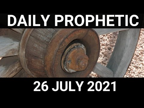 Daily Prophetic 26 July 2021 6 of 7