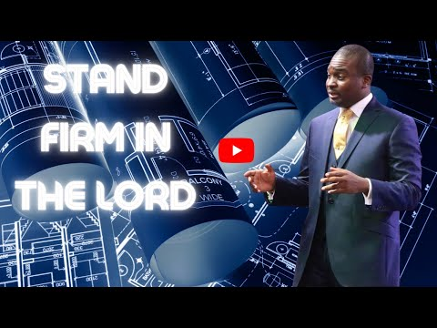 THE SCHOOL OF TYRANNUS  STANDING FIRM IN THE LORD (PART 1)  DAVID OYEDEPO JNR