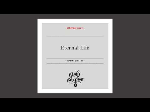 Eternal Life  Daily Devotional