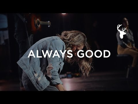 Always Good +  Spontaneous - The McClures  Worship  Bethel Music