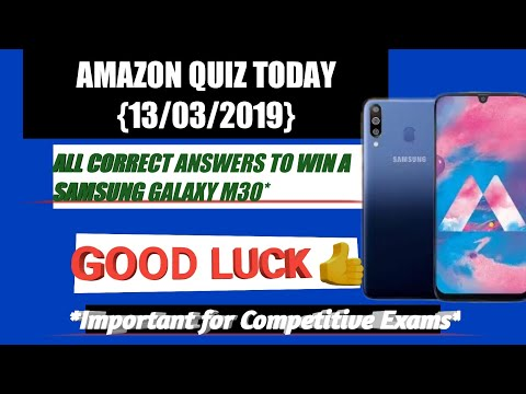 Today's Amazon Quiz Answers To Win A Samsung Galaxy M30 || 13th March, 2019