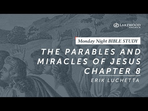 Erik Luchetta - The Parables and Miracles of Jesus , Chapter 8 (2019)