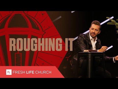 Roughing It  Pastor Levi Lusko  Fresh Life Christmas 2019