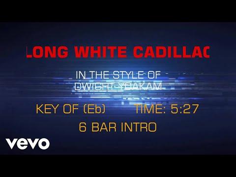 Dwight Yoakam - Long White Cadillac (Karaoke) - UCQHthJbbEt6osR39NsST13g