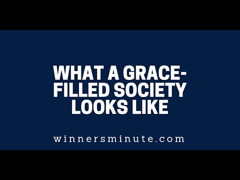 What a Grace-Filled Society Looks Like  The Winner's Minute With Mac Hammond