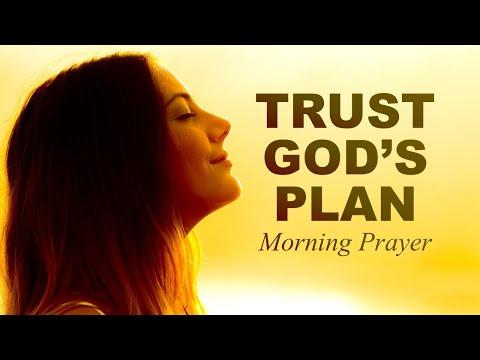 TRUST GOD'S PLAN - PROVERBS 3 - MORNING PRAYER