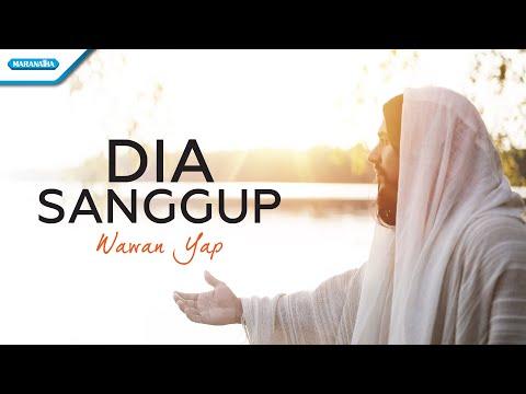 Dia Sanggup - Wawan Yap (with lyric)