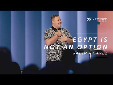 Egypt Is Not An Option  Jabin Chavez (2019)