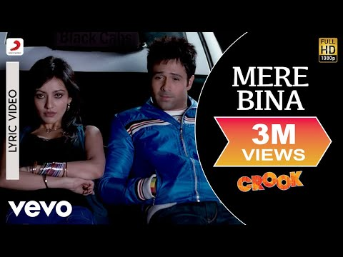 Mere Bina - Crook | Lyric Video | Emraan Hashmi | Neha Shrama - UC3MLnJtqc_phABBriLRhtgQ