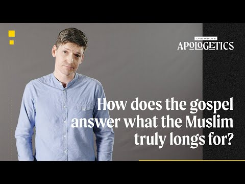 Glen Scrivener  How Does the Gospel Answer What the Muslim Truly Longs For?