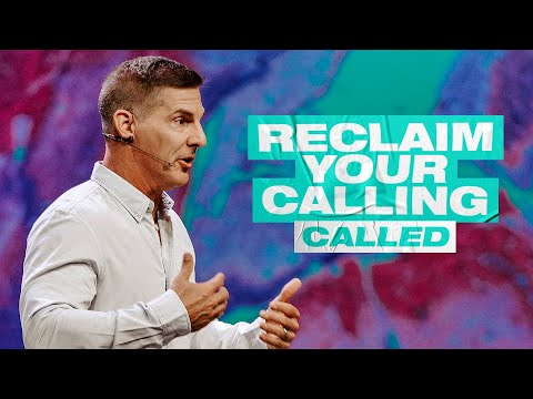 Reclaim Your Calling - Called