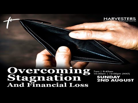 Overcoming Stagnation And Financial Loss Pastor Bolaji Idowu  2nd August  2020