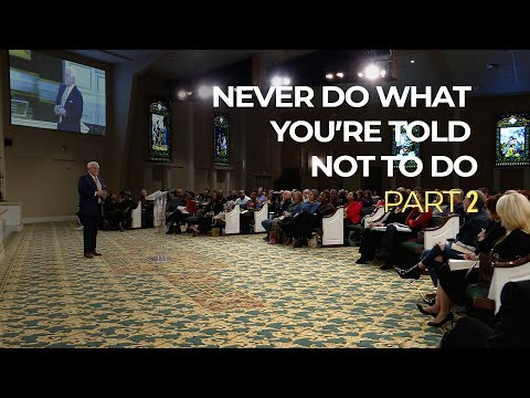 Never Do What You're Told Not To Do, Part 2  Jesse Duplantis
