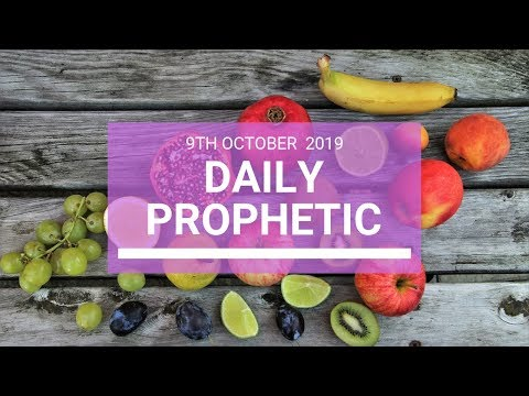 Daily Prophetic 9 October Word 4
