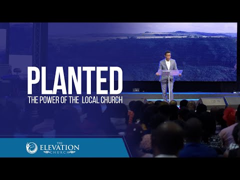 Sunday Service  Planted: The Power of the Local Church