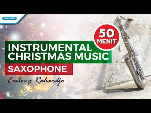 Instrumental Christmas Music Saxophone - Embong Rahardjo