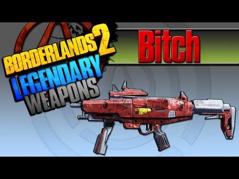 BORDERLANDS 2 | *Bitch* Legendary Weapons Guide - UC3LAmEliCwrdNXQIqA_NUWg