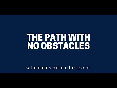 The Path With No Obstacles  The Winner's Minute With Mac Hammond
