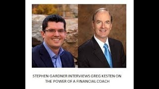 Stephen Gardner interviews financial coach Greg Kesten.