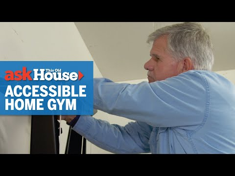 How to Build an Accessible Home Gym | Ask This Old House - UCUtWNBWbFL9We-cdXkiAuJA