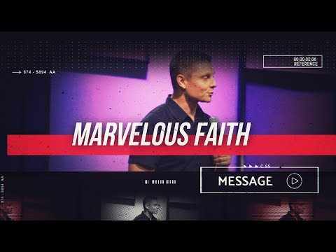 August 3rd - DestinyYUMA - Marvelous Faith
