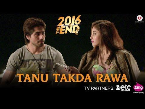Tenu Takda Rava Lyrics - 2016 The End   Harshad Chopda, Priya Banerjee