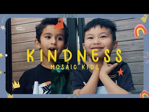 MOSAIC KIDS  Kindness - God Cares for Elijah  Sunday, July 19