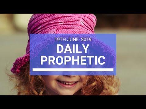 Daily Prophetic 19 June 2019 Word 3