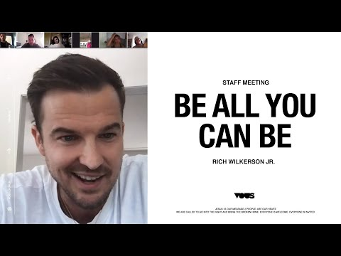 VOUS Staff Meeting: Be All You Can Be  Rich Wilkerson Jr