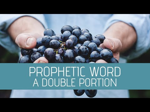 Prophetic Word: A Double Portion