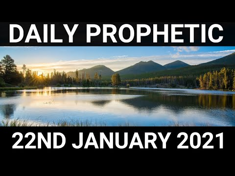 Daily Prophetic 22 January 2021 2 of 7