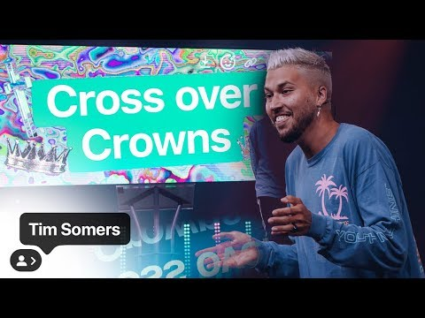 Cross Over Crowns  Tim Somers  YTHX 2019
