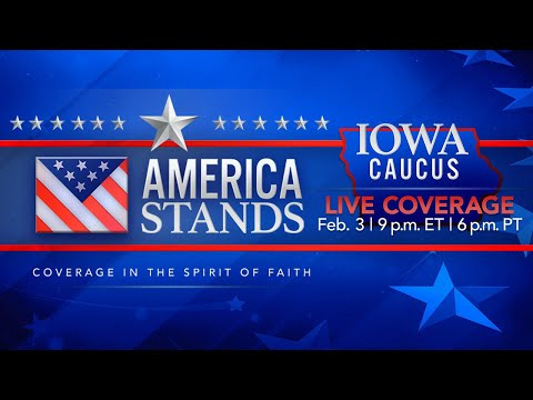 2020 America Stands LIVE Election Coverage: Iowa Caucus (Feb. 3, 2020)