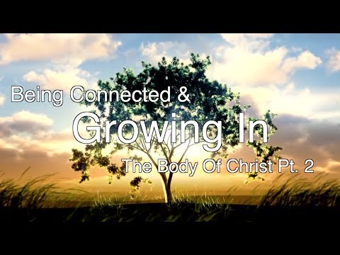 Being Connected And Growing In The Body Of Christ  Chris McRae  Sojourn Church