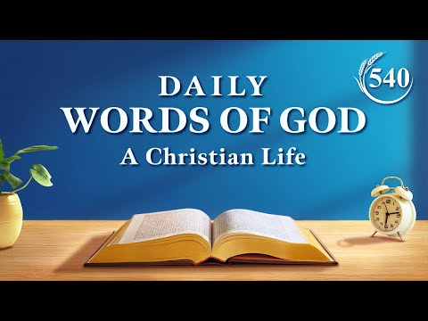 Daily Words of God  Excerpt 540