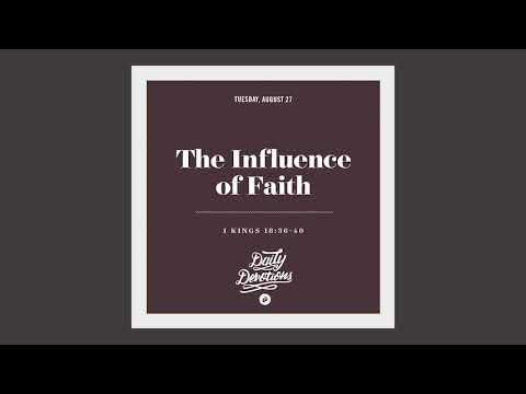 The Influence of Faith  Daily Devotion