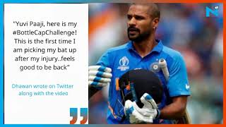 Shikhar Dhawan picks up bat for the first time after injury to take up  'Bottle Cap Challenge'