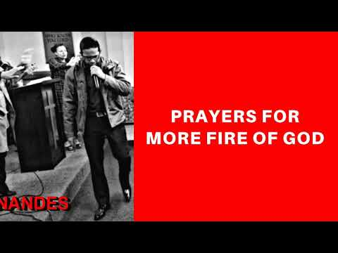 PRAYERS FOR MORE FIRE AND THE INFILLING OF THE HOLY SPIRIT, Daily Promise and Powerful Prayer