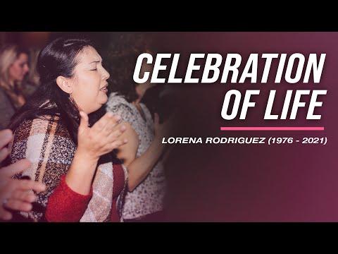 Lorena Rodriguez  Celebration of Life