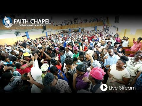 Faith Chapel Live December 22, 2019 Worship Service