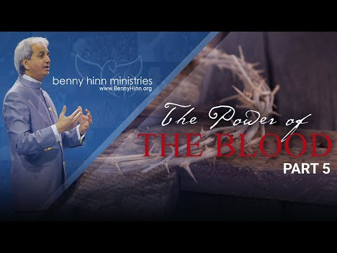 The Glorious Power of the Blood of Jesus! - Part 5