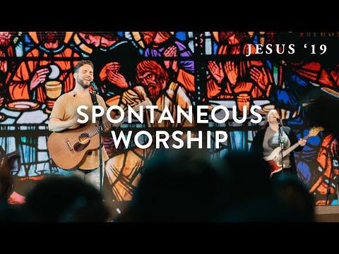 Spontaneous Worship  Jeremy Riddle  Steffany Gretzinger  Jesus '19
